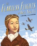 Author Julie Leung says she chose to write about Hazel Ying Lee because she wanted to see more children's books that center strong Asian American women