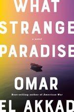 """Portland author Omar el Akkad's latest novel is """"What Strange Paradise."""""""