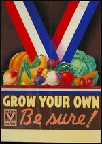 """A USDA poster from the 1940s promotes residents to grow their own """"Victory Garden."""""""