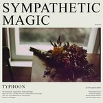 'Sympathetic Magic' by Typhoon