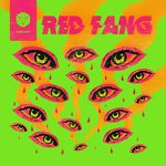 """A brightly colored album color has a fluorescent green background with pink and orange images of more than a dozen eyes of different sizes and psychedelic swirls. Text reads """"Red fang"""" and """"arrows."""""""