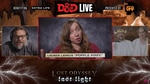 """Lauren Lapkus joined other celebrities to play Dungeons & Dragons for the Wizards of the Coast annual charity event 'D & D LIVE'. Pictured with Jack Black, Kevin Smith, and Jason Mewes, they joined Tiffany Haddish and Reggie Watts in a campaign called """"Lost Odyssey: Last Light"""" with Dungeon Master Kate Welch."""